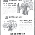 In 1945, Greyhound urged women to stay in the workforce while men were called to serve in the military. According to the ad, the women could get the travel bug out-of-their system later, and by bus.