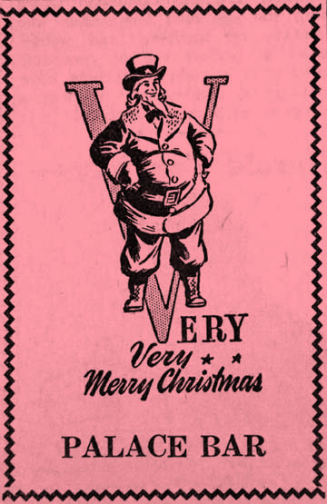The Palace Bar slipped a V-for-Victory into it's Christmas ad in 1942. Check out Santa's hat.