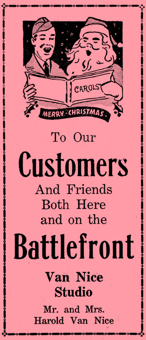 Van Nice Studio wished their customers a Merry Christmas and included a shout out to those at war in 1942.