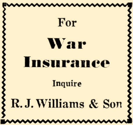 War insurance was probably a good idea in 1942. What the policy covered isn't known.