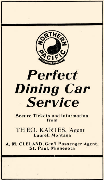 In 1917, a train ride could be a ticket to anywhere. Passengers could go to any major city or to Joliet or Yellowstone Park from Laurel. Anyone with the means could also dine in style.
