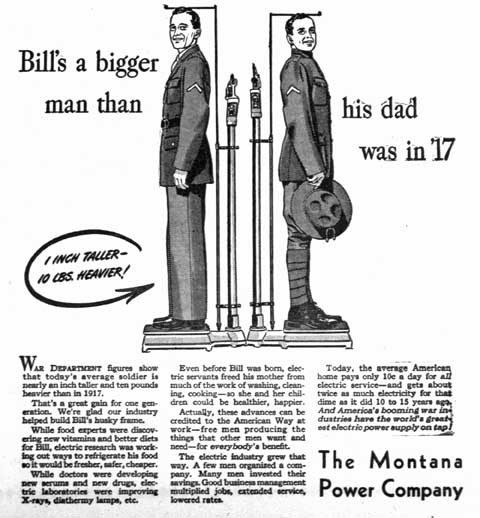 Growing bigger soldiers was credited in part to the ability to refrigerate food with electric appliances by The Montana Power Company in this ad from 1942.