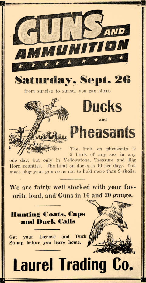 Montana was holding a special one-day bird hunt in 1942. Laurel Trading Co. was promoting the hunt hoping for big sales.