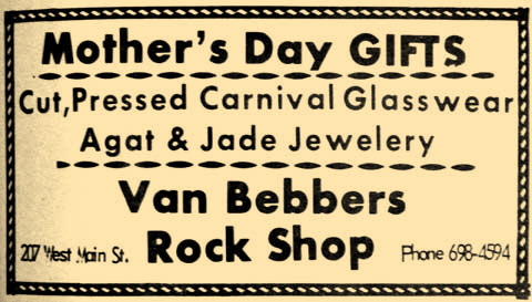 Van Bebbers Rock Shop offered cut glass and jewelry for Mother's Day 50 years ago. What did you get your mother?