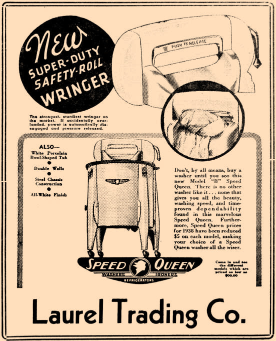 In 1942 the latest convenience included a new Speed Queen wringer washer. It was once available at the Laurel Trading Co.