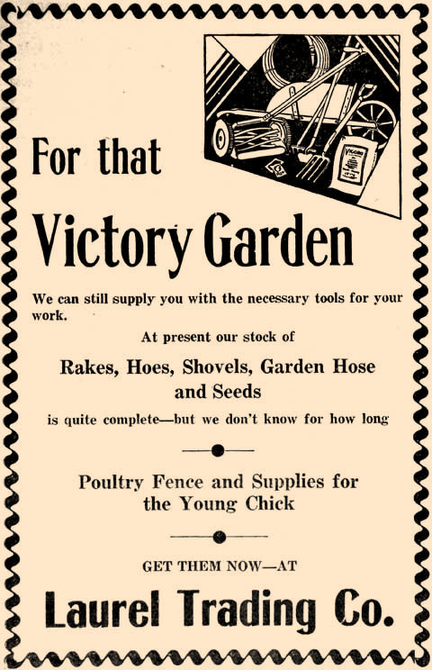 "Growing a ""Victory Garden,"" was important during WWII when rationing was in effect."