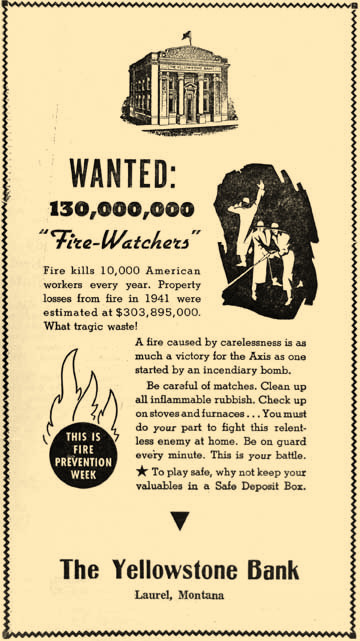 Fire Prevention Week has a long tradition. In 1942, Yellowstone Bank urged fire safety much as the Laurel Volunteer Fire Department does today.