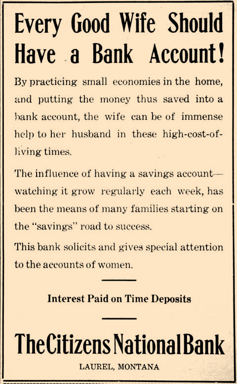 """We've come a long way since 1918 when """"the wife can be of immense help to her husband,"""" by opening a savings account at The Citizens National Bank."""
