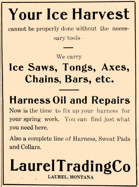 Can anyone imagine harvesting ice? The Laurel Trading Co. had all tools necessary in 1918 to get the job done properly.s